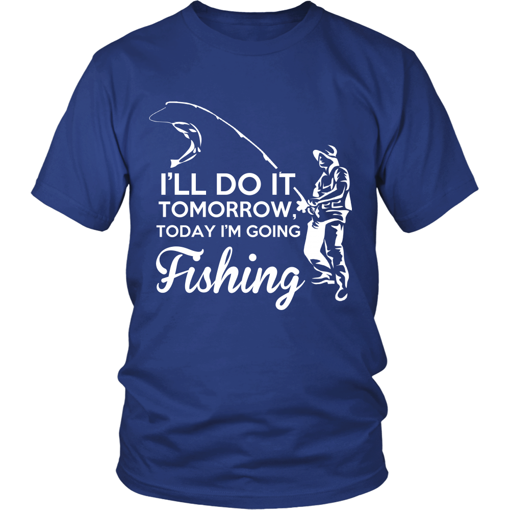 TODAY I'M GOING FISHING