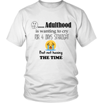 ADULTHOOD AND CRYING - ShirtSpice