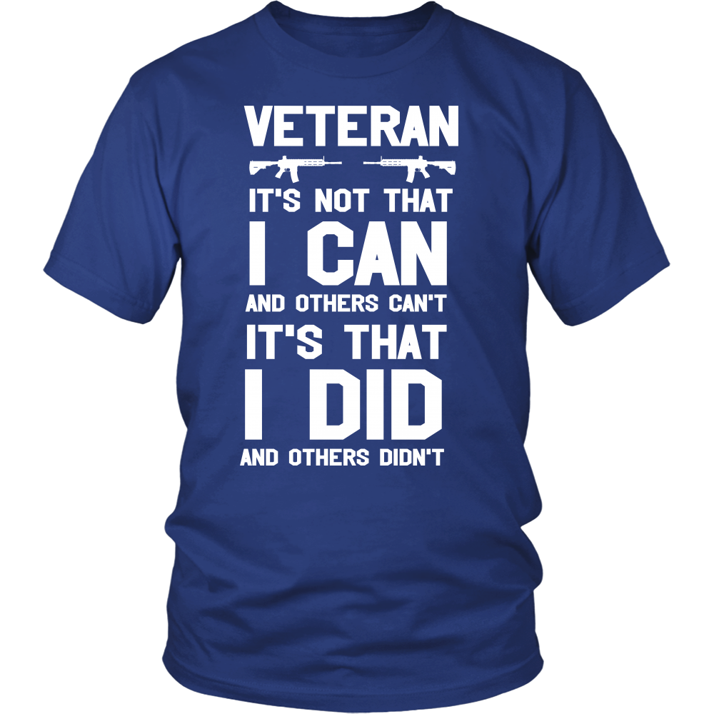 VETERANS DO WHAT OTHERS CAN'T - ShirtSpice