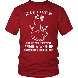 LIFE IS A KITCHEN - ShirtSpice