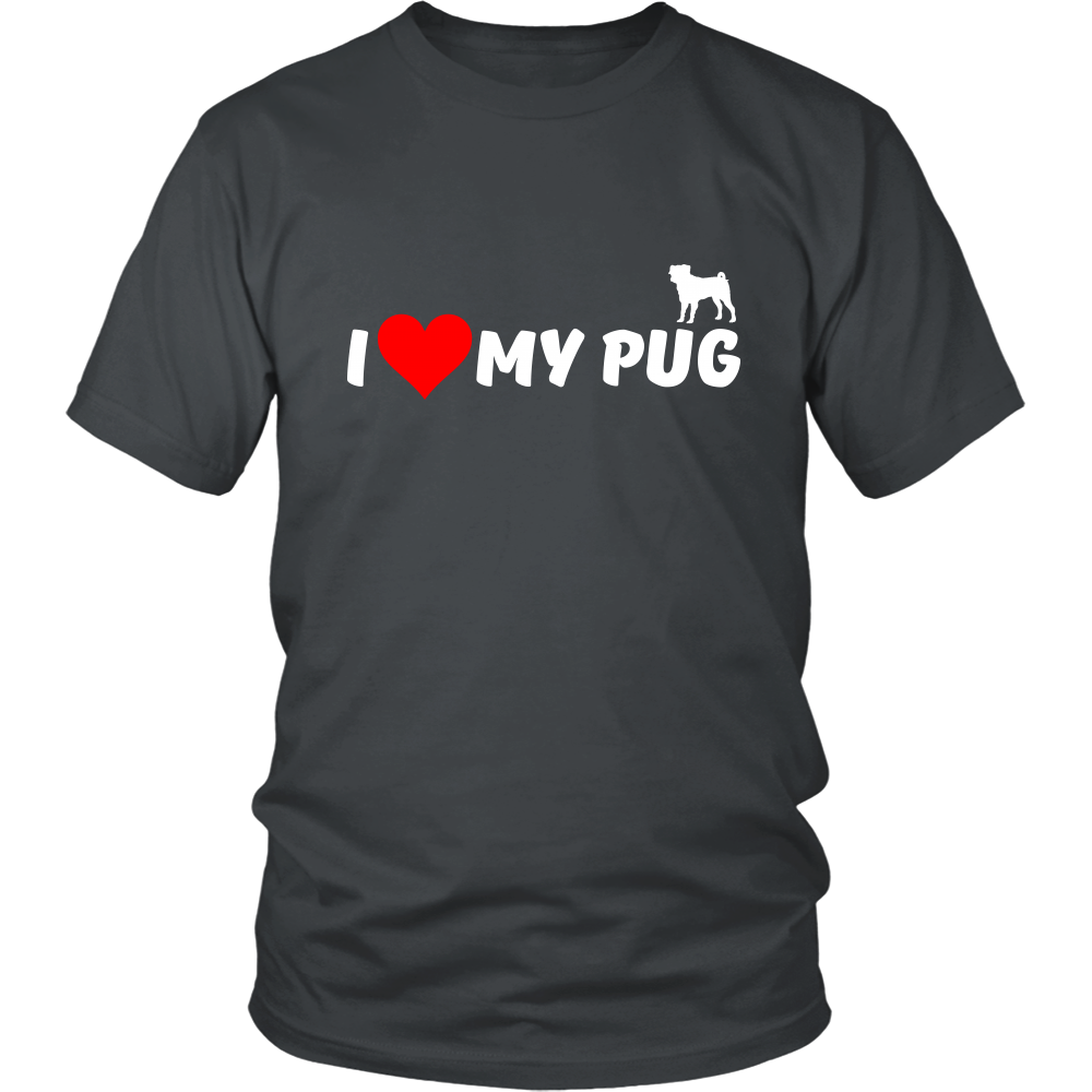I Love my Pug - ShirtSpice