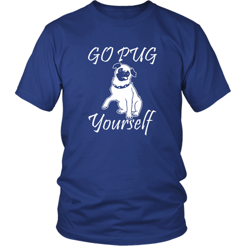 Go Pug Yourself - ShirtSpice