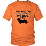 Me Alone With My Dachshund - ShirtSpice