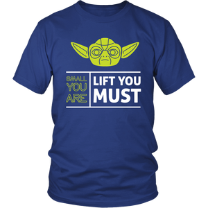 Lift You Must
