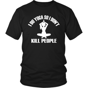 Yoga Not to Kill People - ShirtSpice