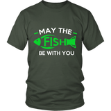 Fish Be With You - ShirtSpice