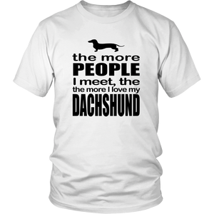 The More I Love My Dachshund - ShirtSpice
