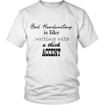 BAD HANDWRITING SHIRT - ShirtSpice
