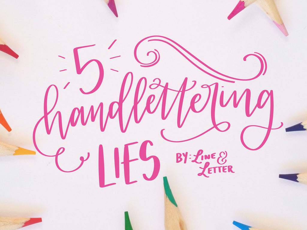 5 Handlettering Lies and Why You Should STOP Believing Them