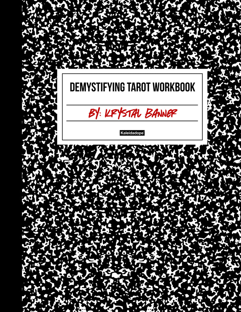 Demystifying Tarot Workbook - Kaleidadope