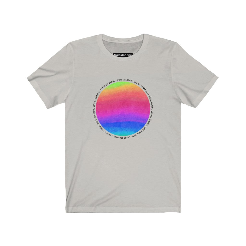 Life Is Colorful Tee