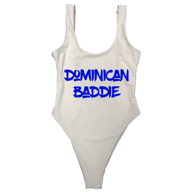 DOMINICAN [DO] BADDIE