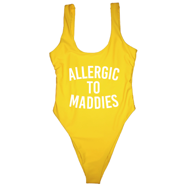 ALLERGIC TO MADDIES