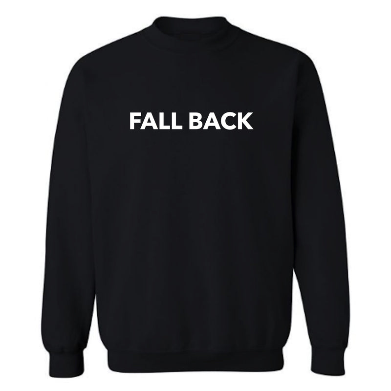 FALL BACK SWEATSHIRT