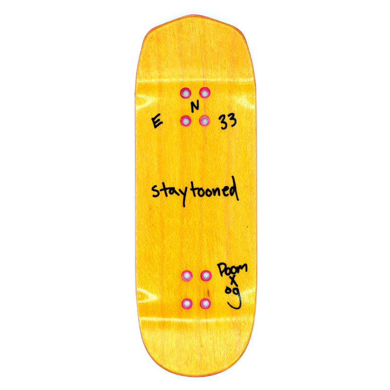 "Stay Tuned ""Don't Die"" Deck"