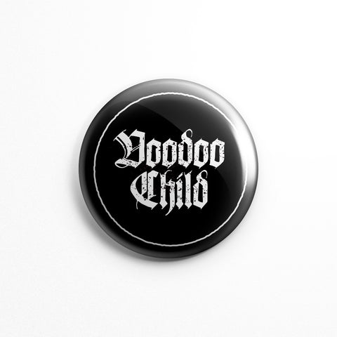 Voodoo Child - Button Pin