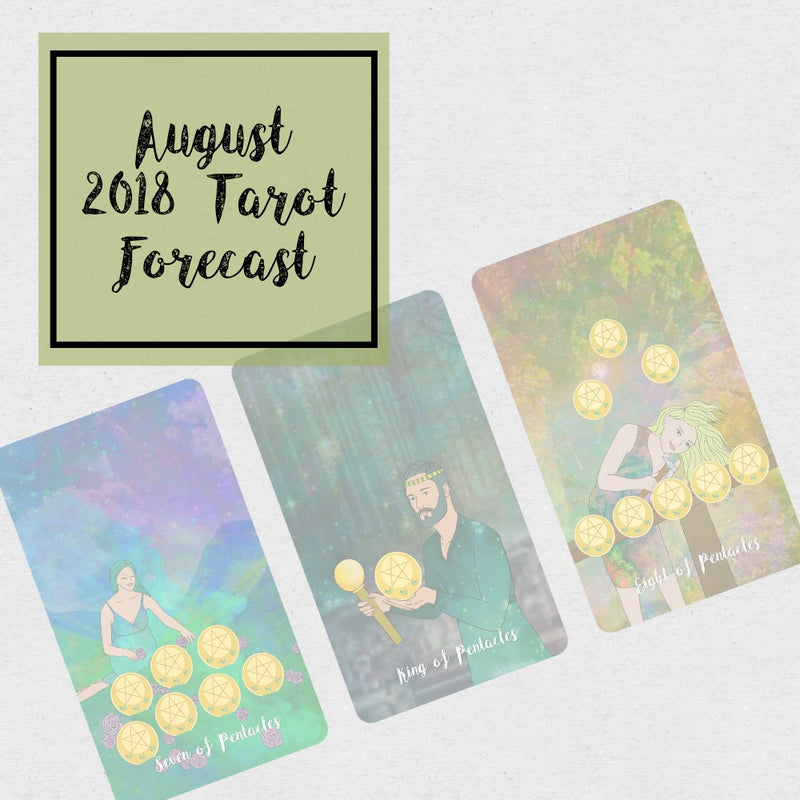August 2018 Tarot Forecast