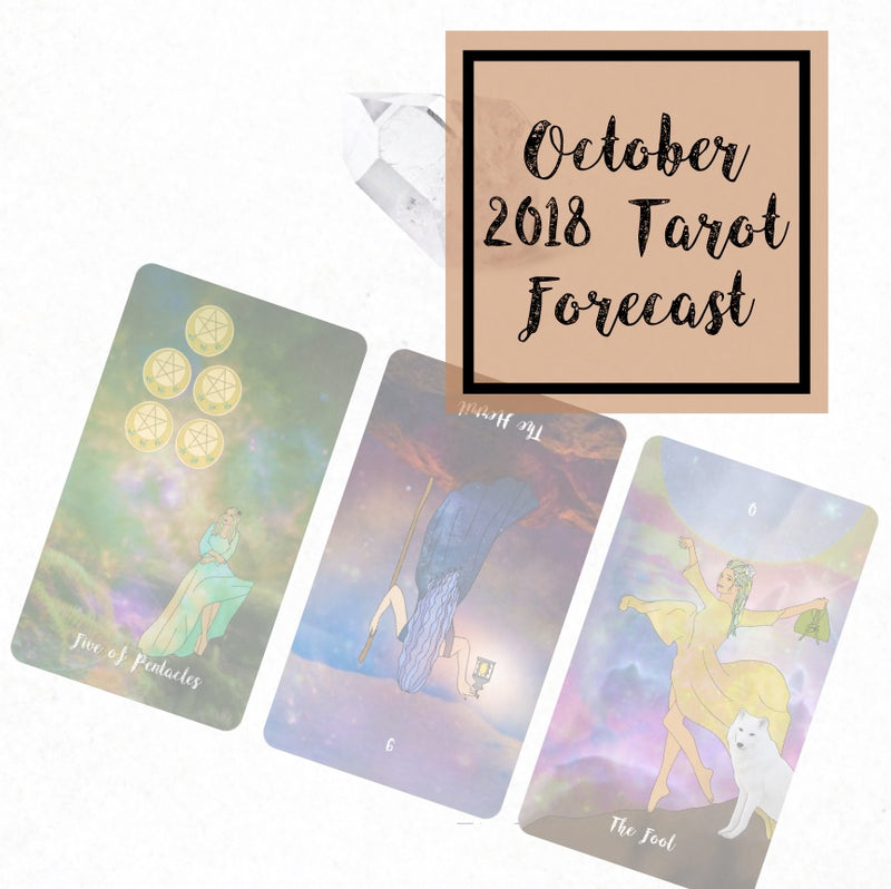 October 2018 Tarot Forecast