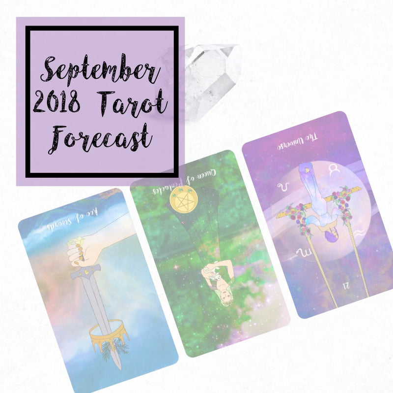 September 2018 Tarot Forecast