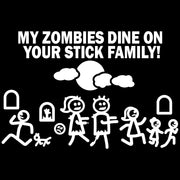 "Car fits Decal Large 8"" x 5.5"" MY ZOMBIE DINES ON YOUR STICK FAMILY Funny Vinyl Big Dinosaur Sticker SUV Van Truck Figure Rear Windshield Window Side Funny Family"