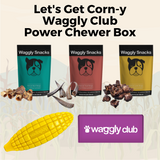 Let's Get Corn-y Waggly Club Power Chewer Box