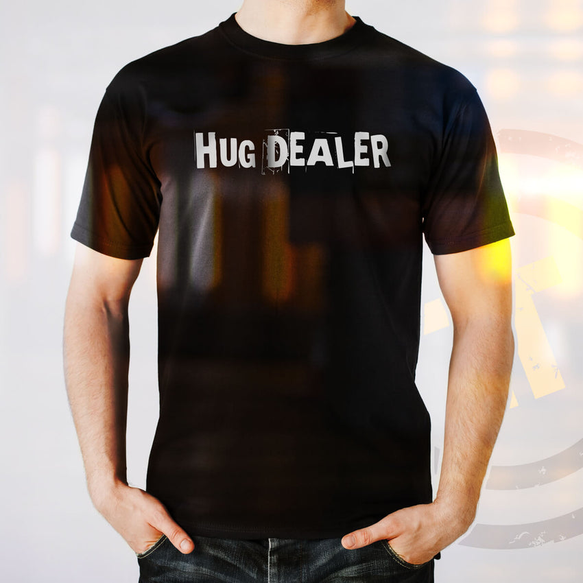 HUG DEALER Short-Sleeve T-Shirt - Chosen Tees