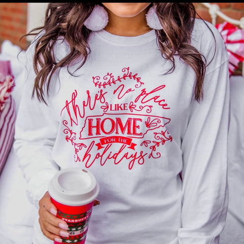 There's No Place Like Home for the Holidays Long Sleeve T-Shirt