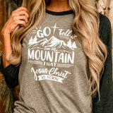 Go Tell it on the Mountain Raglan