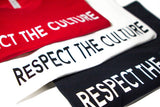 Respect the Culture T-Shirt