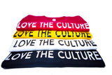 Love the Culture Shirt