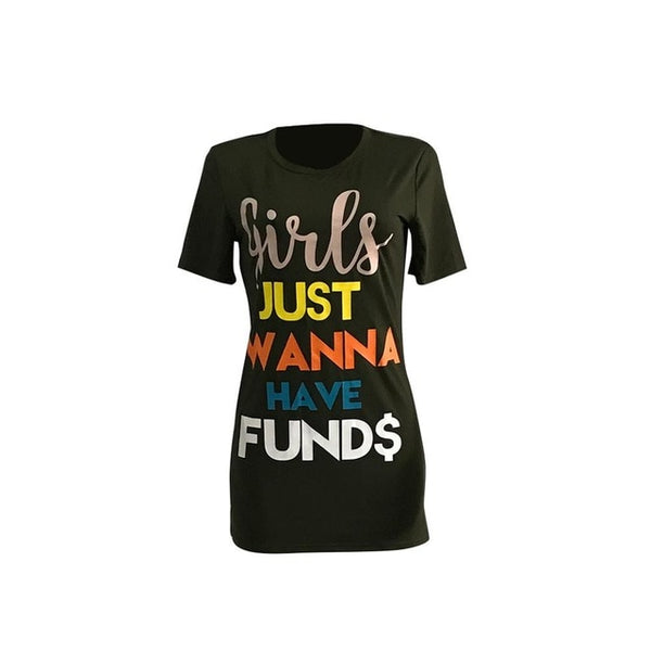 Girls just wanna T-shirt - Kelita's Kloset