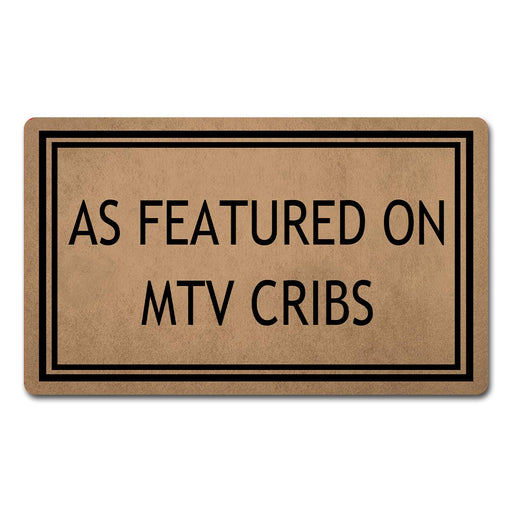 MTV Cribs Door Mat