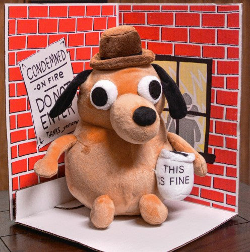 This Is Fine Dog Plush