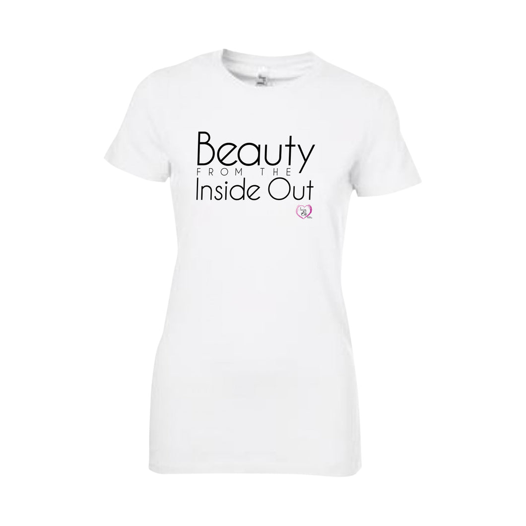 white short sleeve women's t-shirt with beauty from the inside out in black on front