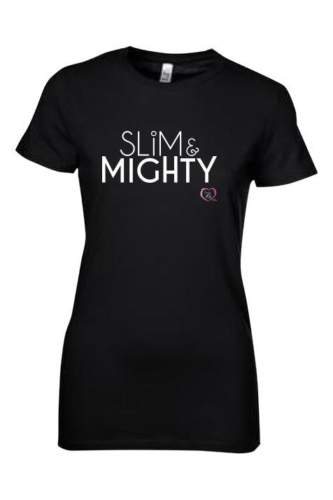 black short sleeve women's t-shirt with slim & mighty in white on front