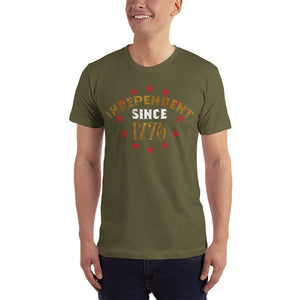 Independent Since 1776 Shirt