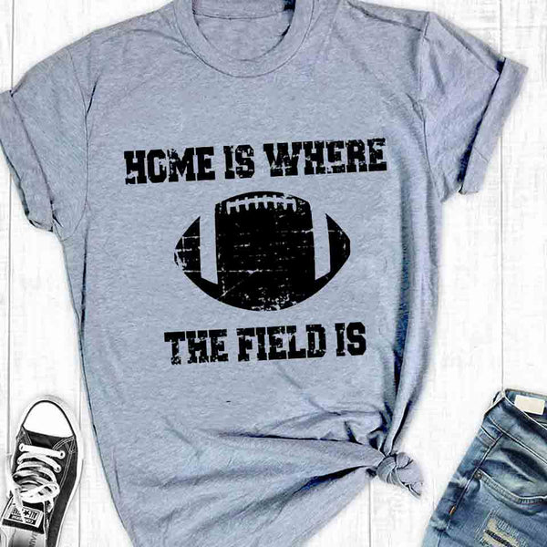 football home is where the fiels is