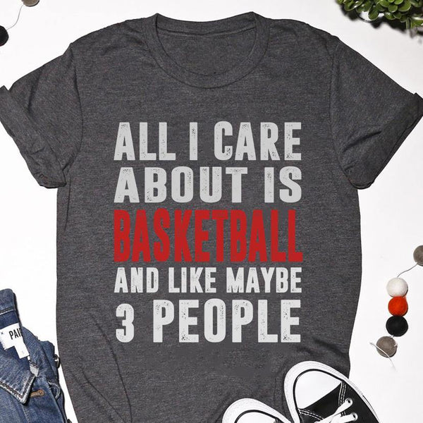all i care about is basketball