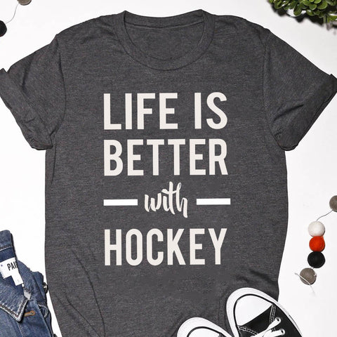 life is better with hockey