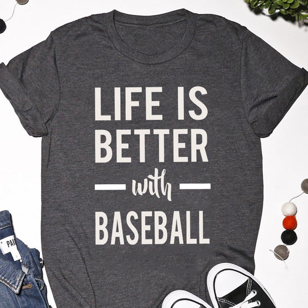 life is better with baseball
