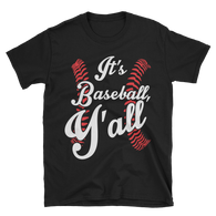 baseball y'all Short-Sleeve Unisex T-Shirt