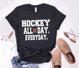 HOCKEY ALL DAY EVERYDAY