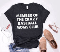 MEMBER OF THE CRAZY BASEBALL MOMS CLUB