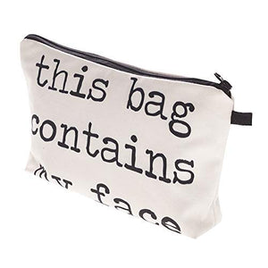 This Bag Contains My Face - Cosmetics Bag - yrGear