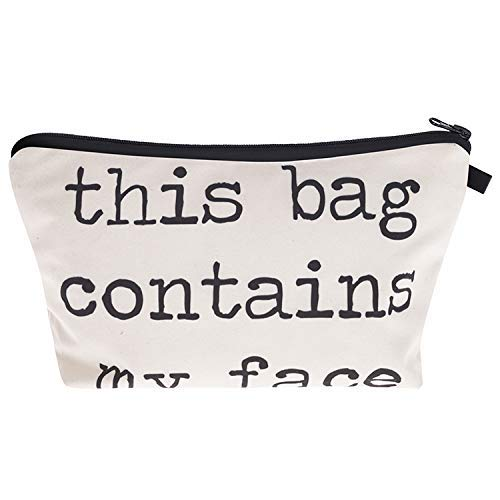 This Bag Contains My Face - Cosmetics Bag