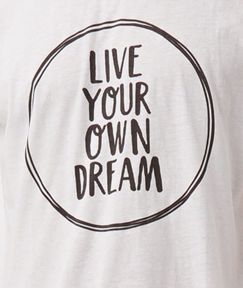 Tee Live Your Own Dream