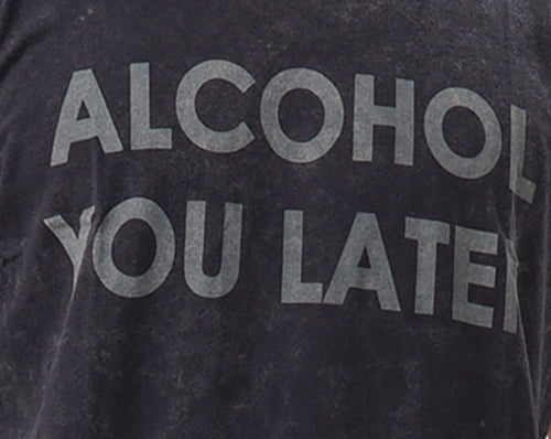 Tee Alcohol You Later