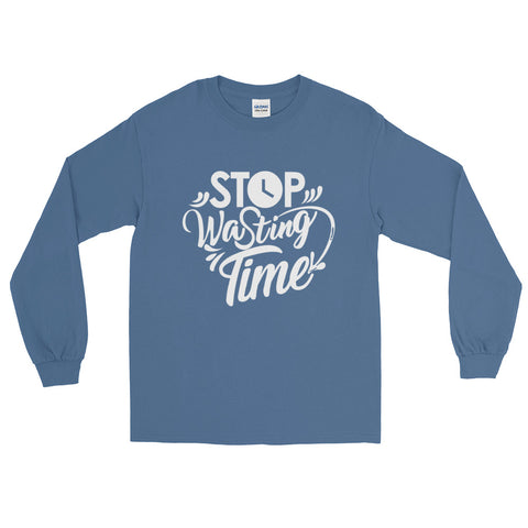 Stop Wasting Time - Long Sleeve T-Shirt (White Text)