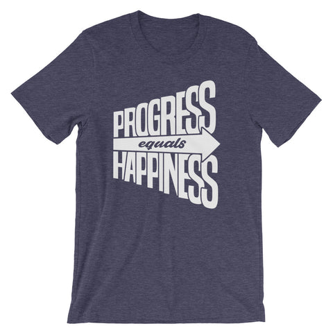 Progress equals Happiness - Short-Sleeve Unisex T-Shirt (White Text)