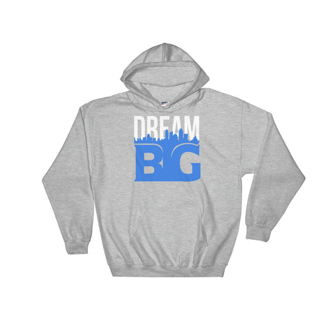 DREAM BIG! - Hooded Sweatshirt (White Blue Text)